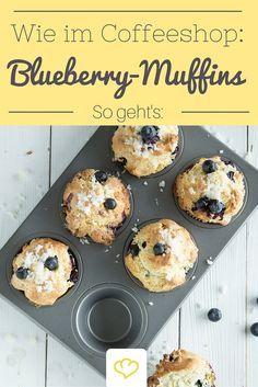Die besten Blaubeer-Muffins aller Zeiten! Dieses Rezept müsst ihr probieren!