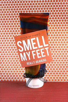 Add this quirky tag to Fall-scented lotion or a bag of nail polish, etc. for an easy girlfriend or teacher gift!