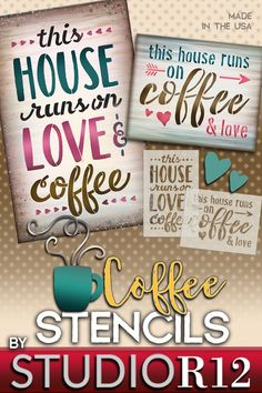 This House runs on Love and Coffee - or is it Coffee and Love? We will let you decide! StudioR12 offers coffee and tea themed templates for your home decor from word art, coffee cups, funny sayings, traditional vintage designs, and so much more! Use this stencil to create a sassy display over your kitchen coffee area. Our high quality mylar templates are durable so it's easy to experiment with color and surfaces to find that perfect fit! Made in the USA! Quick shipping & 100% Guaranteed!