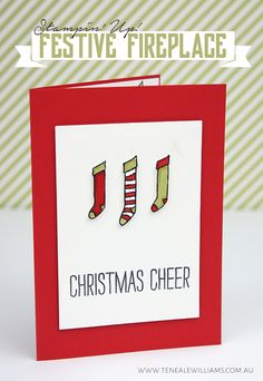 By Teneale Williams   Christmas card using Festive Fireplace stamp set from Stampin' Up!   Stockings coloured with Stampin' Write Markers direct to paper