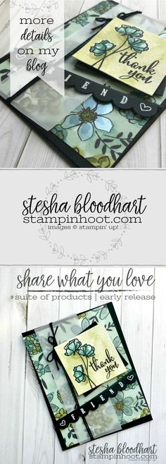 Share What You Love Suite Early Release by Stampin' UP! Thank You Friend Card Created by Stesha Bloodhart, Stampin' Hoot for #OnStage2018 Display Board Samples. #steshabloodhart #Stampinhoot