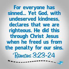 Bible Verse ~ Romans 3:23-24