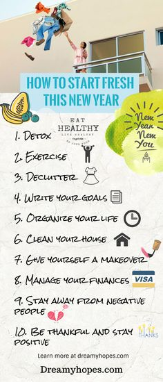 10 ways to start fresh this new year. New Year, New You. Learn more at dreamyhopes.com