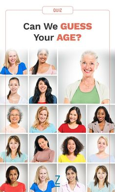Are you young at heart? Take our quiz to see if we can guess your age!