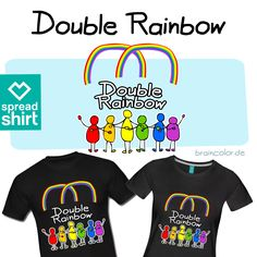 Double Rainbow Get your Pride-Shirt now!  #LGBT #Pride #Rainbow