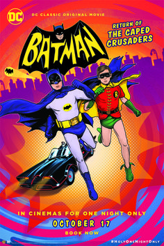 Holy One Night Only! Batman: Return of the Caped Crusaders is heading to cinemas. Details here