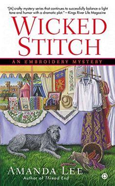 Wicked Stitch: An Embroidery Mystery by Amanda Lee http://www.amazon.com/dp/045146740X/ref=cm_sw_r_pi_dp_rF2Vub1A1RG8K