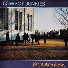 Cowboy Junkies - Caution Horses (LP) RCA 0035629045019