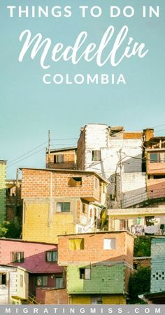 Medellin Itinerary: The Top Things to Do in Colombia's Largest City - What to see, where to stay, and how to have the best time in Medellin! #medellin #travel #colombia #southamerica