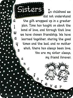 Blue Mountain Arts Sisters Always and Forever by Marci Miniature Easel-Back Print with Magnet Sister Love Quotes, Sister Poems, Sister Birthday Quotes, Happy Birthday Wishes, Sister Sayings, Poems About Sisters, Birthday Verses, Daughter Poems, Friend Poems
