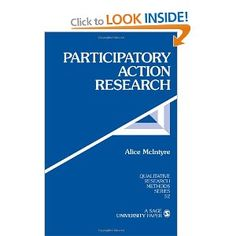 Participatory Action Research Qualitative Research Methods: Amazon.co.uk: Alice McIntyre: Books