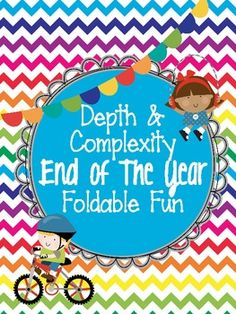 Depth and Complexity End of the Year FREE Foldable Fun! Perfect for Gifted/Talented/GATE/enrichment!
