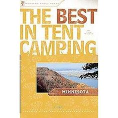 The Best In Tent Camping, Minnesota (Paperback)