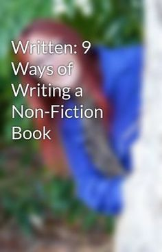 #wattpad #non-fiction Written covers all the elements needed to write a book based on your personality, even if you're busy or can't write. It explores what to write about; setting yourself up for success; creating compelling content; and 9 different ways to write, called archetypes. These can be used on their own or in...