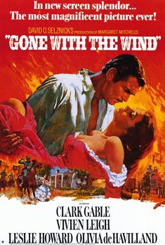 """""""Gone With The Wind"""". Clark Gable, Vivien Leigh, Leslie Howard, and Olivia de Havilland. Directed by Victor Fleming, 1939."""