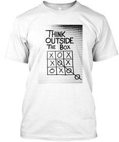 Think Outside Tha Box White T-Shirt Front