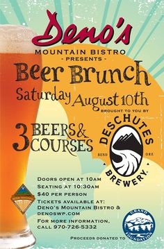 What could be better than a Beer Dinner? A BEER BRUNCH, of course! Join us at Denos Mountain Bistro on August 10th for a 3 course Beer Brunch in Winter Park, CO. It will be the taste extravaganza of the summer! YUM! We'll also be at the Winter Park Beer Festival later that day too!