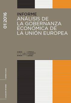 Análisis de la gobernanza económica de la Unión Europea.    Consejo Económico y Social España, 2015