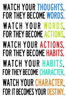 Watch Your Thoughts for They Become Words... | Roni's quotes gallery