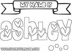 Coloring Pages of Girls Names | Girl Names Index - - > Letter A Girl Names - - > Ashley - - > Ashley ...