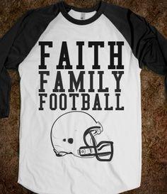 Faith Family Football Shirt from Glamfoxx Shirts