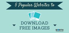 If you're looking for free images, check out this list … I use these image websites all the time and always find an image that works perfectly for me. I'm sure you will too.