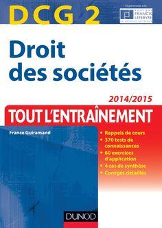 DCG 2 : Droit des sociétés : 2014/2015, 2014. http://bu.univ-angers.fr/rechercher/description?notice=000607015