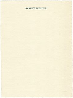 Joseph Heller, 1975  Source Letterhead of Catch-22 author Joseph Heller, who was born exactly 90 years ago, on May 1st, 1923. He passed away in 1999.