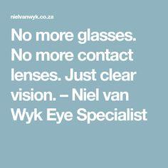 No more glasses. No more contact lenses. Just clear vision. Lenses, Van, Vans, Vans Outfit