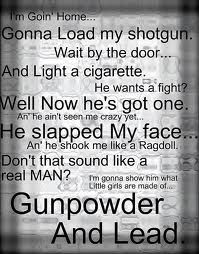 Miranda Lambert// I hate when girls quote this & have NO f'in clue how to even load a gun or even shoot it!