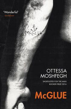 McGlue by Otessa Moshfegh
