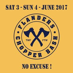 Next FLANDERS CHOPPER BASH 3/4 June 2017 - Assenede - Belgium
