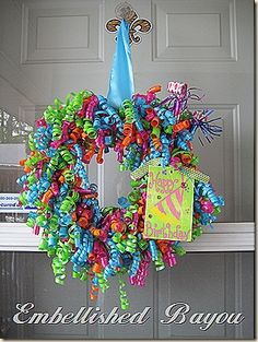 Curly Ribbon Wreaths - great for birthdays!  She has a great blog to follow and is on Pinterest...
