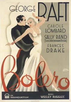 Bolero, 1934 - George Raft was a wonderful dancer - with Carole Lombard, Sally Rand, Frances Drake  http://grahamsdownunderthoughts.blogspot.com/2011/09/bolero-1934.html?m=1