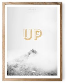 PASSION TAKES YOU UP: Black and white print with matt golden letters for mountain lovers. Printed on natural white design paper, size 30 x 40 cm.