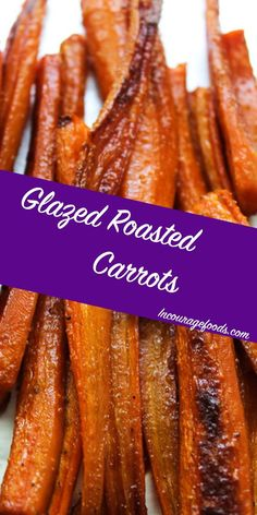 These glazed roasted carrots are a super simple side dish to pair with dinner. Your main dish will not be the same without these tasty roasted carrots. Grilled Carrots, Carrots Healthy, Baked Carrots, Carrots In Oven, Carrots Side Dish, Carrot Recipes, Vegetable Recipes, Healthy Recipes, Liver Recipes