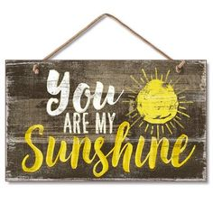 August Grove You Are My Sunshine Hanging Handcrafted Wood Sign Wall Décor art diy art easy art ideas art painted art projects Wood Pallet Signs, Diy Wood Signs, Painted Wood Signs, Wall Signs, Vintage Wood Signs, Wood Signs Sayings, Diy Pallet, Pallet Ideas, Reclaimed Wood Projects Signs