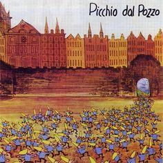 """Picchio Dal Pozzo: """"Picchio Dal Pozzo"""". 1976 Studio Album."""