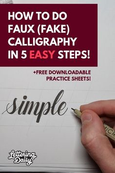HOW TO DOFAUX (FAKE) CALLIGRAPHYIN 5 EASY STEPS! -Lettering Daily