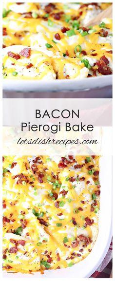 Bacon Pierogi Bake