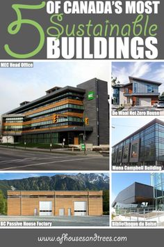 Sustainable Building   To mark Canada's 150th birthday, here's a list of five green buildings - because our growing sustainable building industry is worth celebrating too. Click through to read more on this project as well as posts about architecture, interior design and sustainability at www.ofhousesandtrees.com.