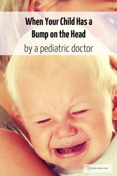 When your Child has a bump on the head. By a paediatric doctor.
