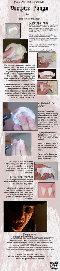 A link to DIY vampire fangs from dental acrylic. There are two parts, and a third section that has example fangs made using this method.