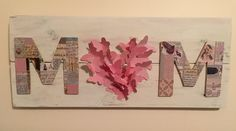 "Wooden MOM sign. Whitewashed reclaimed wood, cut ""M""s from craft wood and covered them with scrapbook paper and cut out paper butterflies for the heartshaped-O."