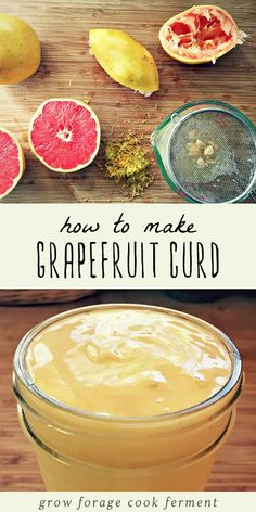 Jam Recipes, Canning Recipes, Whole Food Recipes, Dessert Recipes, Pastry Recipes, Yummy Recipes, Grapefruit Curd, Grapefruit Recipes, Sweets