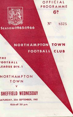Northampton 0 Sheffield Wed 0 in Sept 1965 at County Ground. The programme cover #Div2