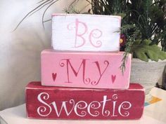 "Be My Sweetie. Here is an adorable set of wooden shelf blocks. Bottom block is 9"" long. This is an original design created in my studio. Makes a great gift! Look at all of my fabric blocks, signs and stickers! 