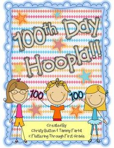 100th Day of School Hoopla!!