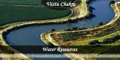"""""""Vastu Tips for  Water Resources by Vastu Shastri Rahul Kaushal ( Pandit.com )"""" ----------------------------------------------------Vaastu Advice for Water Resources Vaastu is an age old process of understanding movements or perfect directions for any set-up. Vaastu Shastra was predominantly considered important by most architects and priests during the early decades http://www.pandit.com/vaastu-advice-for-water-resources/"""