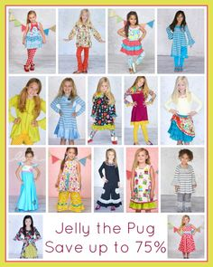 One of my favorite brands for my girl s- Save Up to 75% OFF Jelly the Pug Dresses and Pants Sets!